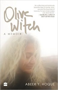 Olive Witch: A Memoir (English) (Paperback): Book by Abeer Y. Hoque