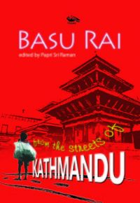 From The Streets Of Kathmandu (English) (Paperback): Book by Basu Rai