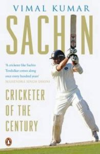 Sachin: Cricketer of the Century: Book by Vimal Kumar