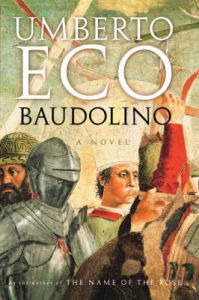 Baudolino: Book by Umberto Eco (University of Bologna I.B. Tauris & Co. I.B. Tauris & Co. I.B. Tauris & Co. I.B. Tauris & Co. I.B. Tauris & Co. University of Bologna University of Bologna University of Bologna University of Bologna University of Bologna University of Bologna)