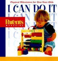 Physical Milestones for One Year Olds: Book by Parents' Magazine
