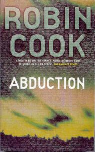 Abduction: Book by Robin Cook