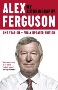 ALEX FERGUSON My Autobiography (English) (Paperback): Book by Alex Ferguson