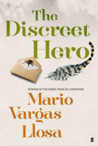 The Discreet Hero: Book by Mario Vargas Llosa