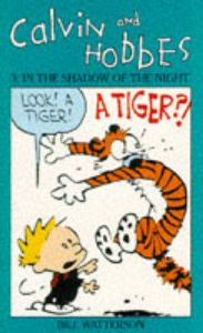 Calvin and Hobbes: v. 3: In the Shadow of the Night: Book by Bill Watterson