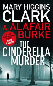 The Cinderella Murder: Book by Mary Higgins Clark , Blurk
