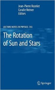 The Rotation of Sun and Stars (English) (Hardcover): Book by Jean-Pierre (Ed. ) Rozelot