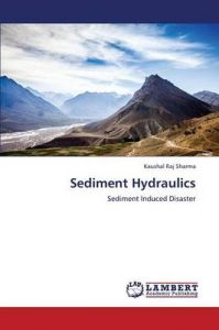 Sediment Hydraulics: Book by Sharma Kaushal Raj
