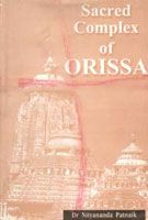 Sacred Complex of Orissa (English) (Hardcover): Book by Nityananda Patnaik