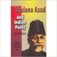 Maulana azad and indian polity (English) 01 Edition (Paperback): Book by Surender Bhutani