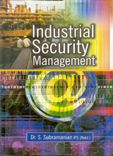 Industrial Security Management: Book by Dr. S. Subramanian