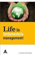 Life Is Fundamentally Management! (English): Book by Grovind Babu