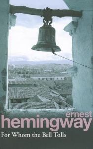 For Whom The Bell Tolls (English) (Paperback): Book by Ernest Hemingway