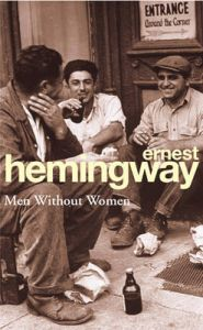 Men without Women: Book by Ernest Hemingway