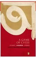 A Game of Chess: Classic Assamese Stories: Book by D. N. Bezboruah