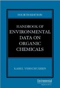 Handbook of Environmental Data on Organic Chemicals: Book by Karel Verschueren