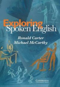 Exploring Spoken English: Book by Michael McCarthy