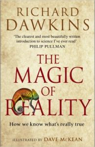 The Magic of Reality: How We Know What's Really True: Book by Richard Dawkins