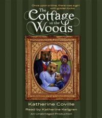 The Cottage in the Woods: Book by Katherine Coville