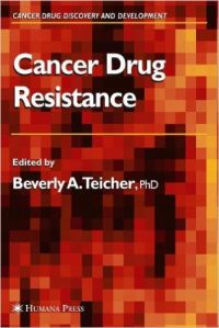 Cancer Drug Resistance: Book by Beverly A. Teicher