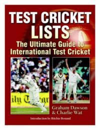 Test Cricket Lists: The Ultimate Guide to International Test Cricket