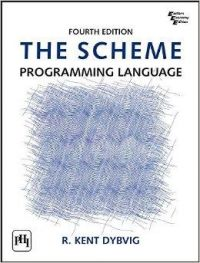 THE SCHEME PROGRAMMING LANGUAGE: Book by DYBVIG R. KENT