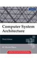 Computer System Architecture: Book by M. Morris Mano
