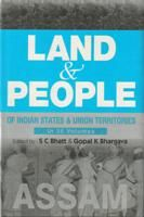 Land And People of Indian States & Union Territories (Assam), Vol-4th: Book by Ed. S. C.Bhatt & Gopal K Bhargava