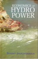Economics of Hydro Power: Book by Bharat Jhunjhunwala