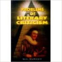 Problems of Literary Criticism (English) 01 Edition: Book by W. H. Durham