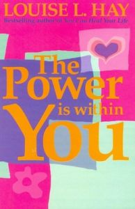 Power is Within You; The (English) (Paperback): Book by Louise L. Hay