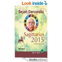 BEJAN DARUWALLA 2015 HOROSCOPE - SAGITTA: Book by Bejan Daruwalla