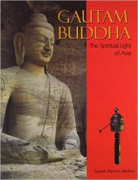 Gautam Buddha (The Spiritual Light Of Asia) English(HB): Book by Suresh Narain Mathur