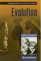 Evolution: A Historical Perspective: Book by Bryson Brown