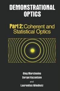 Demonstrational Optics: Part 2: Book by Oleg Marchenko
