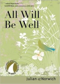 All Will be Well (English) (Paperback): Book by Julian of Norwich