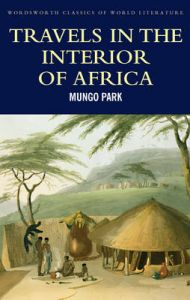 Travels in the Interior of Africa: Book by Mungo Park