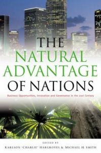 The Natural Advantage of Nations: Business Opportunities, Innovations and Governance in the 21st Century: Book by Karlson