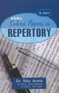 B.JAINS B.H.M.S. SOLVED PAPER REPERTORY: Book by Arora Ritu