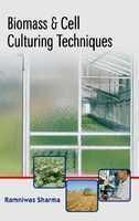 Biomass and Cell Culturing Techniques: Book by Ramniwas Sharma