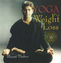 Yoga for Weight Loss: Book by Bharat Thakur