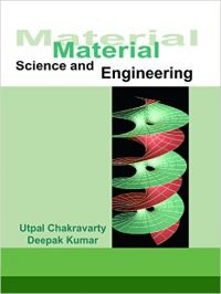 Material Science And Engineering,1E: Book by Chakravarty