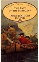 The Last of the Mohicans: Book by James Fenimore Cooper