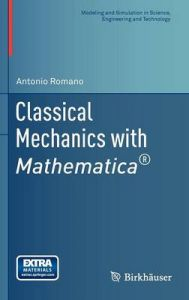 Classical Mechanics with Mathematica: Book by Antonio Romano