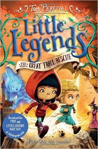 Little Legends 2: The Great Troll Rescue (English) (Paperback): Book by Tom Percival