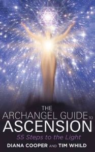 The Archangel Guide to Ascension: 55 Steps to the Light: Book by Diana Cooper