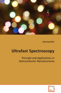Ultrafast Spectroscopy: Book by Xiaoming Wen
