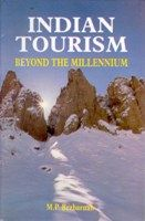 Indian Tourism: Beyond The Millennium: Book by M.P. Bezbaruah