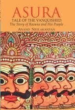 ASURA : Tale of the Vanquished: Book by Anand Neelakantan