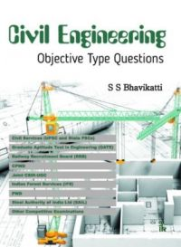 Civil Engineering Objective Type Questions (English) (Paperback): Book by S. S. Bhavikatti